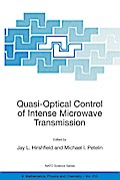 Quasi-Optical Control of Intense Microwave Tr ...
