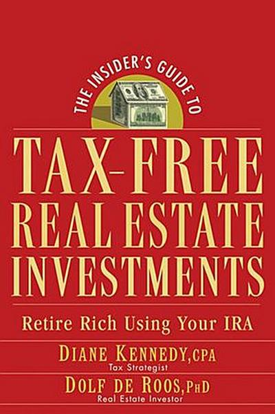 The Insider's Guide to Tax-Free Real Estate Investments