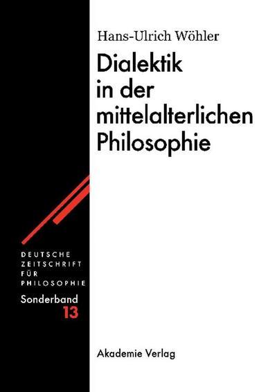 Dialektik in der mittelalterlichen Philosophie