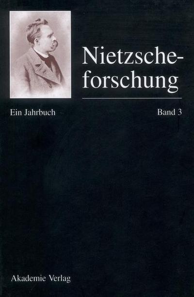 Nietzscheforschung Band 3