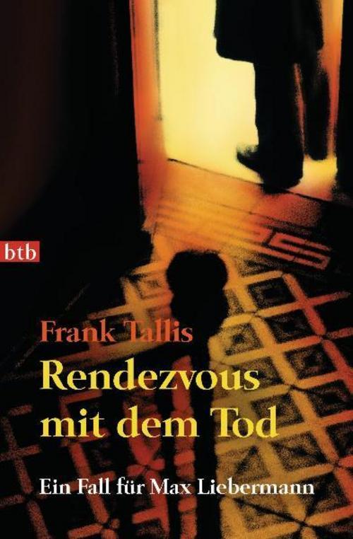 Frank Tallis ~ Rendezvous mit dem Tod 9783442740482