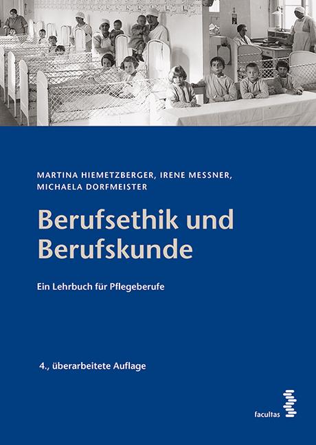 Berufsethik und Berufskunde Martina Hiemetzberger