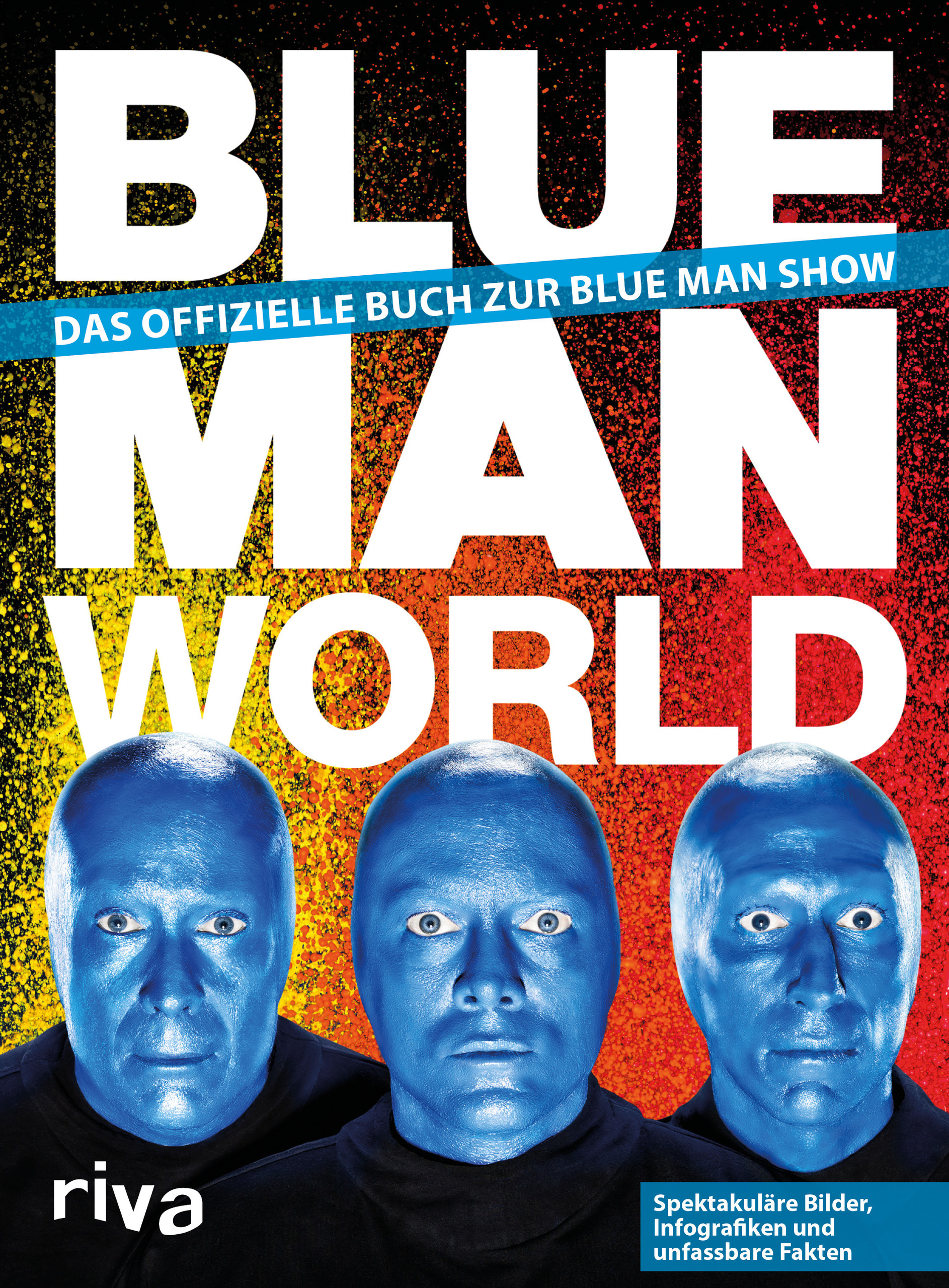 Blue Man World, Blue Man Group