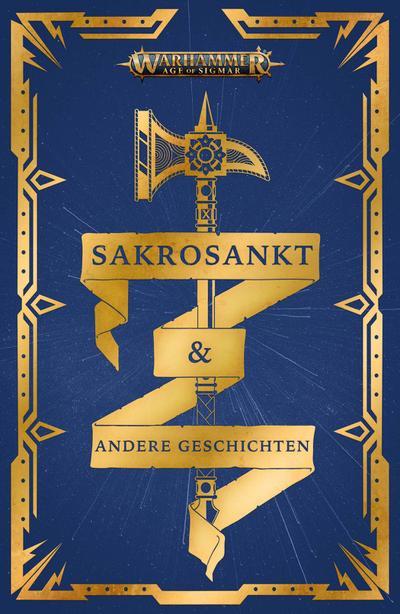 Warhammer Age of Sigmar - Sakrosankt