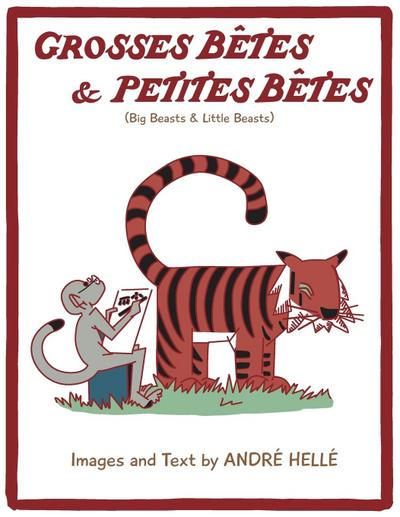Grosses Betes & Petites Betes (Big Beasts and Little Beasts): Big Beasts and Little Beasts