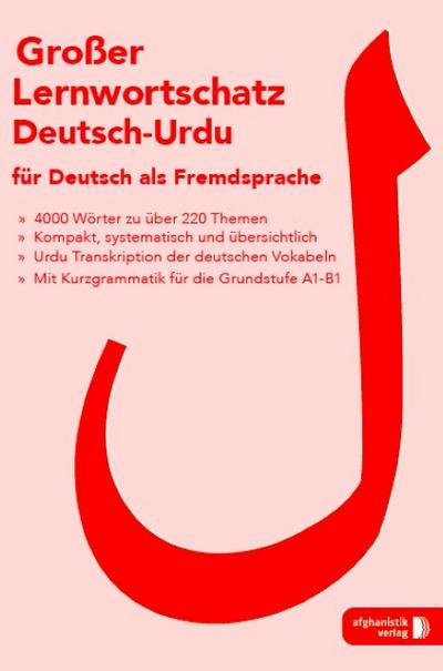 Großer Lernwortschatz Deutsch - Urdu für Deutsch als Fremdsprache