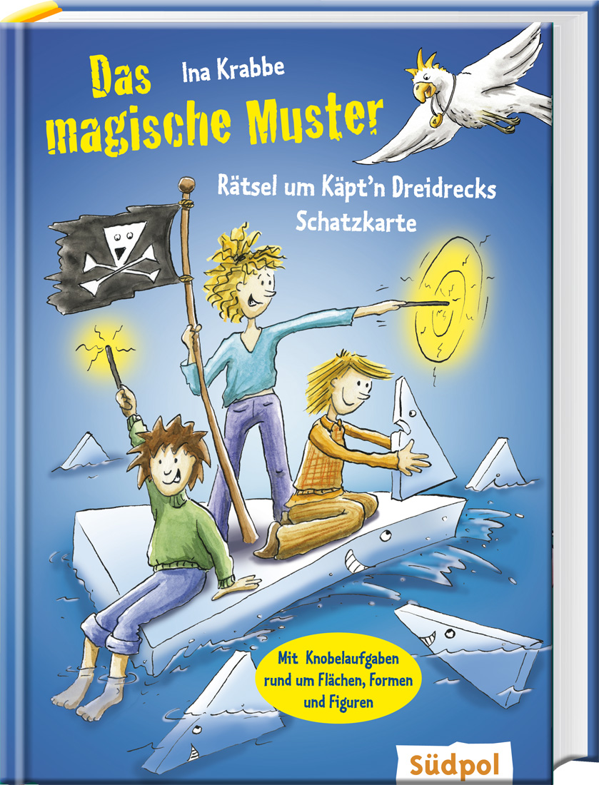 Ina Krabbe ~ Das magische Muster - Rätsel um Käpt'n Dreidrecks ... 9783943086300