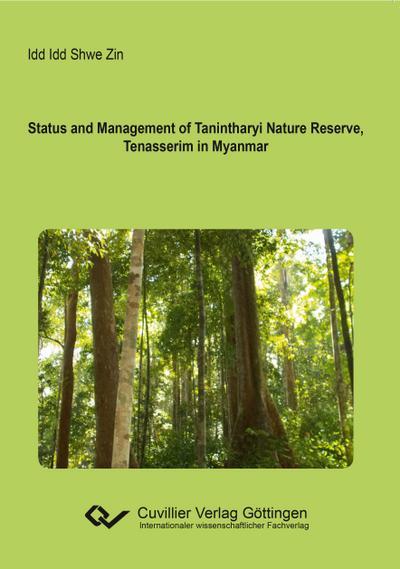 Status and Management of Tanintharyi Nature Reserve, Tenasserim in Myanmar