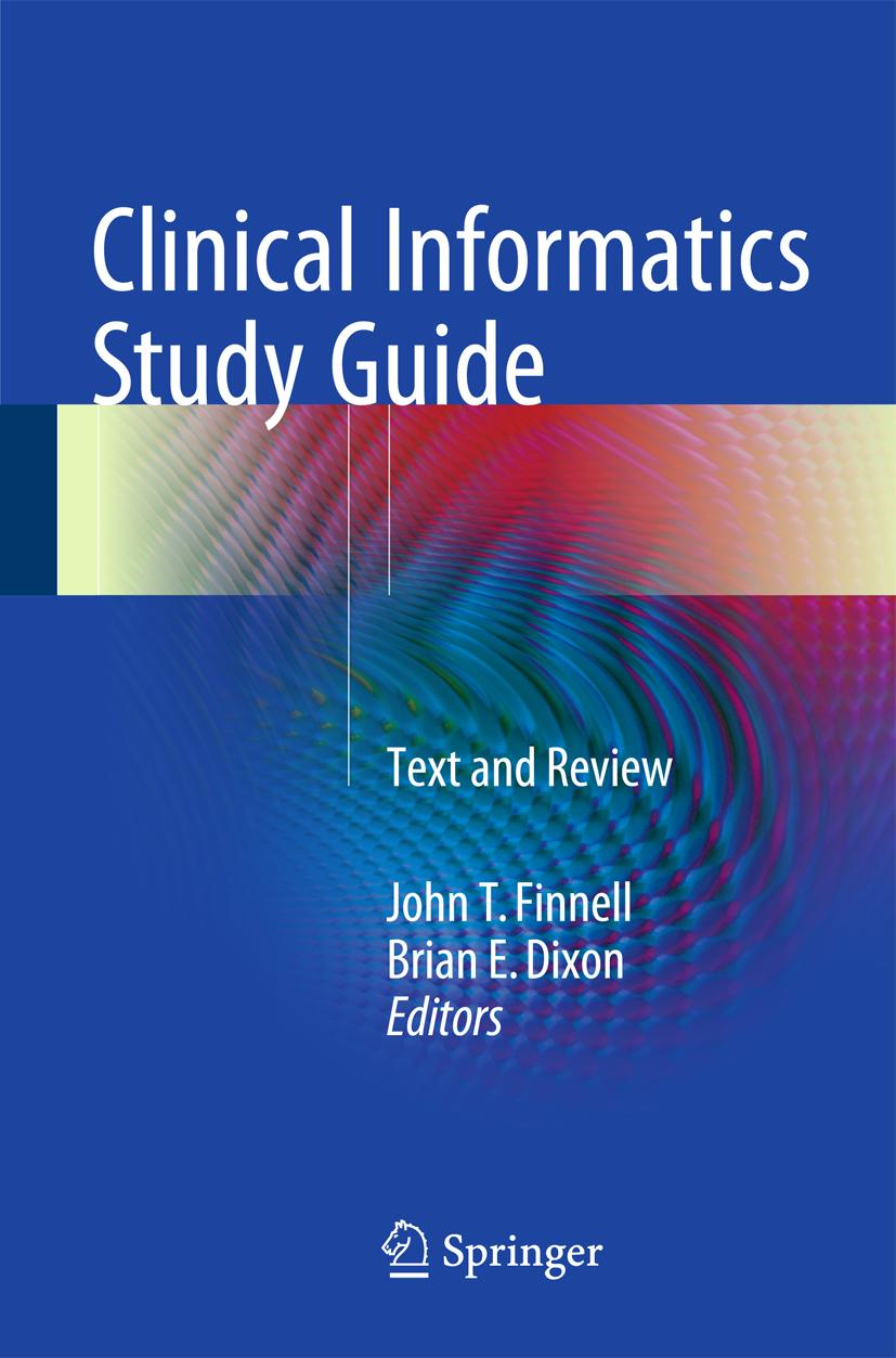 Clinical Informatics Study Guide John T. Finnell