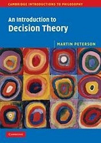 Martin Peterson , An Introduction to Decision Theory ,  9780521716543