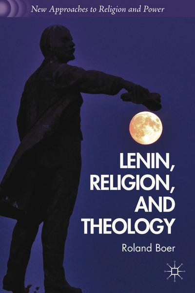 Lenin, Religion, and Theology
