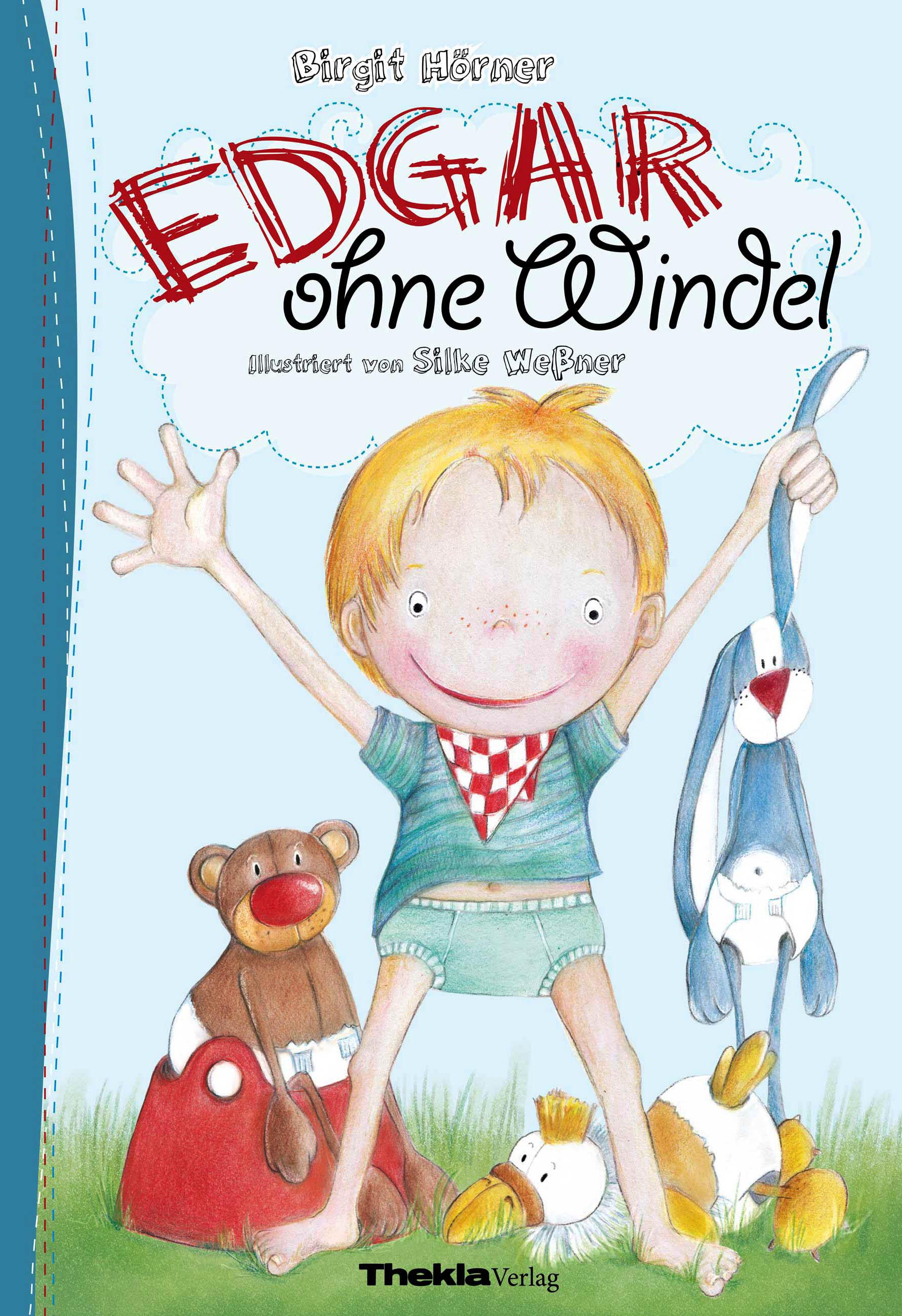 Edgar ohne Windel, Birgit Hörner