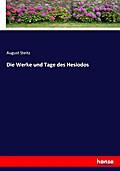 Die Werke und Tage des Hesiodos