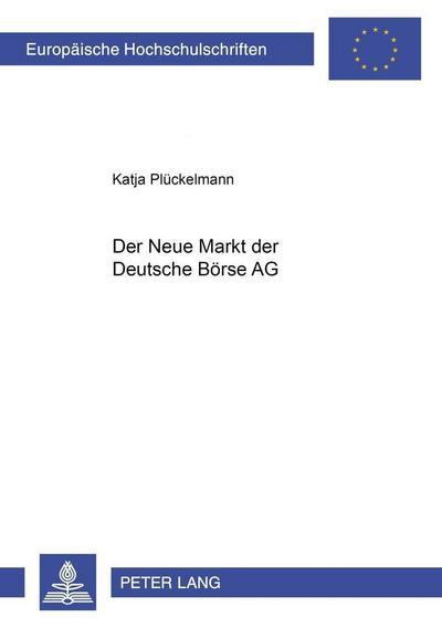 Der Neue Markt der Deutsche Börse AG