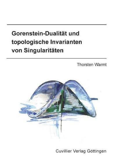 Gorenstein-Dualität und topologische Invarianten von Singularitäten
