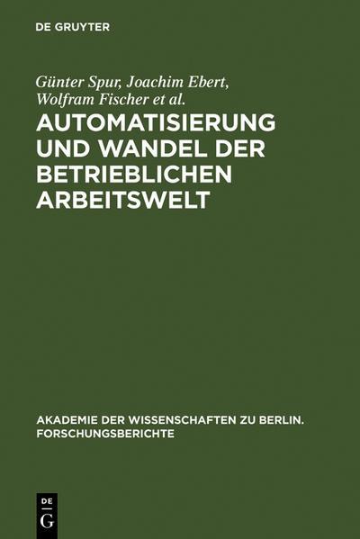 Automatisierung und Wandel der betrieblichen Arbeitswelt