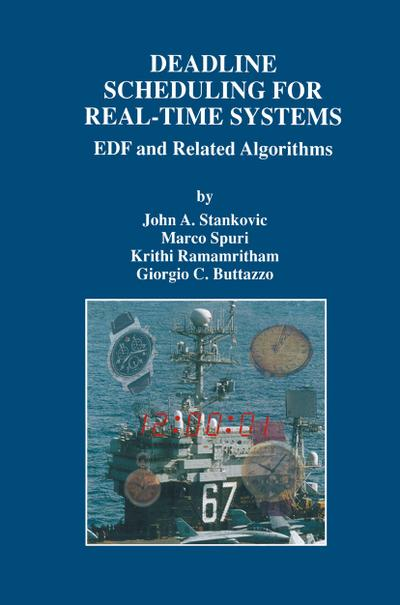 Deadline Scheduling for Real-Time Systems