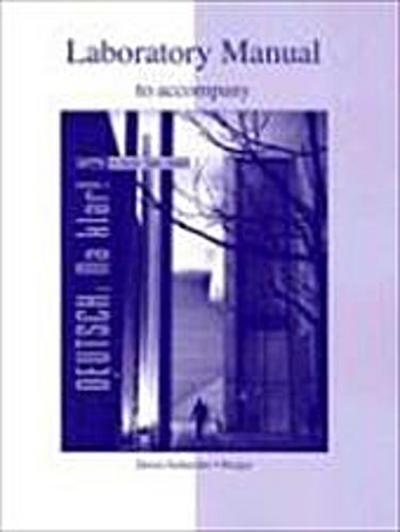 Laboratory Manual to Accompany Deutsch: Na Klar! An Introduc