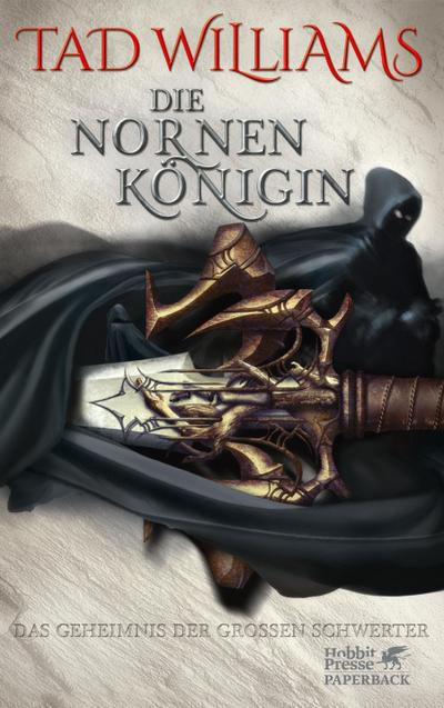 Das Geheimnis der Großen Schwerter 03. Die Nornenkönigin