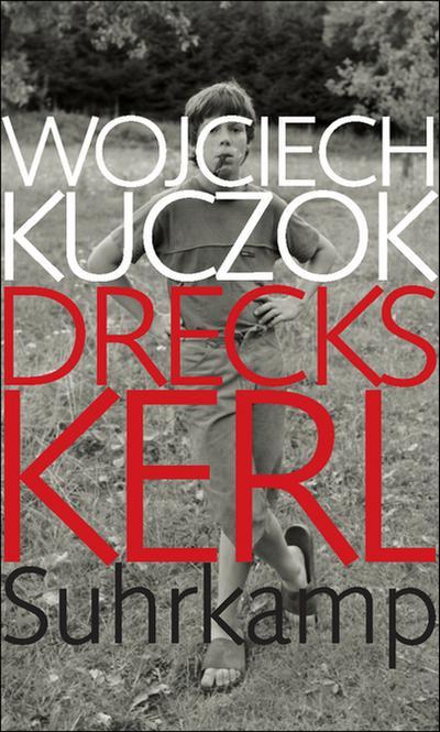 Dreckskerl: Eine Antibiographie