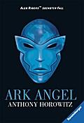 Alex Rider 6: Ark Angel   ; Ravensb. Tb.; Aus d. Engl. v. Schmitz, Werner; Deutsch;  -