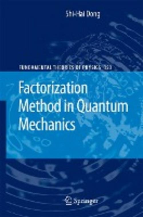 Factorization Method in Quantum Mechanics Shi-Hai Dong