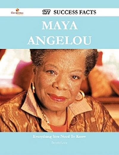 Maya Angelou 177 Success Facts - Everything you need to know about Maya Angelou