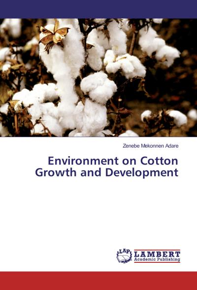 Environment on Cotton Growth and Development