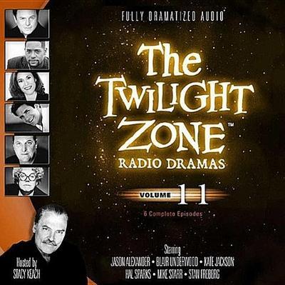 The Twilight Zone Radio Dramas, Volume 11