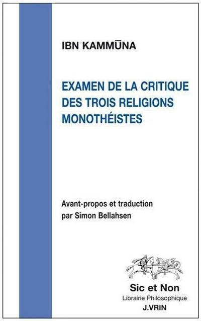 Examen de La Critique Des Trois Religions Monotheistes