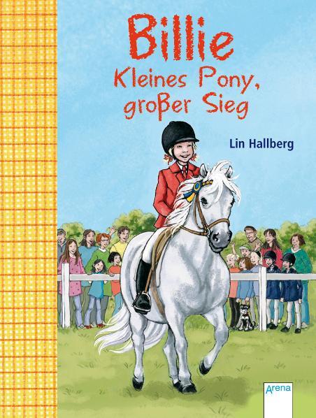 Lin Hallberg ~ Billie. Kleines Pony, großer Sieg 9783401453798