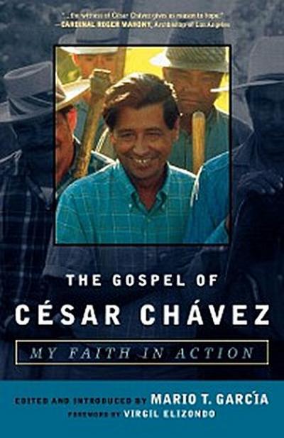 The Gospel of César Chávez