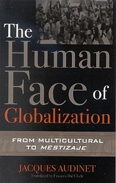 The Human Face of Globalization