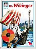 Was ist was, Band 058: Die Wikinger; WAS IST  ...