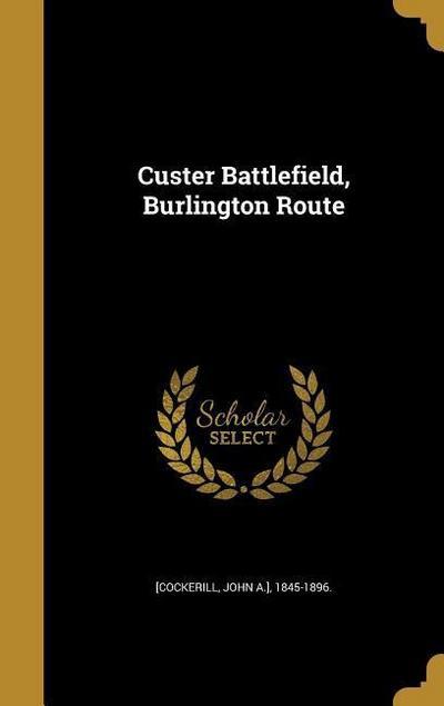 CUSTER BATTLEFIELD BURLINGTON