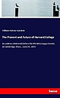 The Present and Future of Harvard College