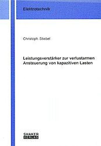 Christoph Stiebel / Leistungsverstärker zur verlustarmen Ans ... 9783832203092