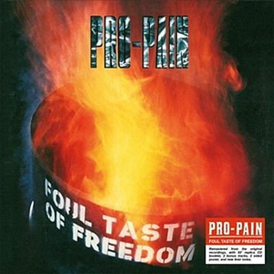 Foul Taste Of Freedom (Re-Release)