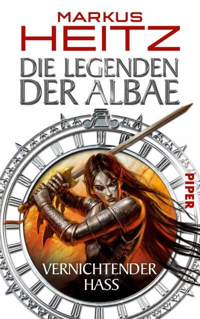 Die Legenden der Albae 02: Vernichtender Hass