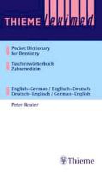 Taschenwörterbuch Zahnmedizin / Pocket Dictionary of Dentistry