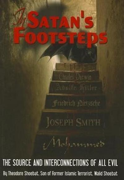 In Satan's Footsteps: What Every Christian Needs to Know to Filter Truth from Deception