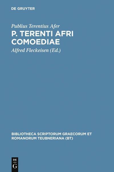 P. Terenti Afri comoediae