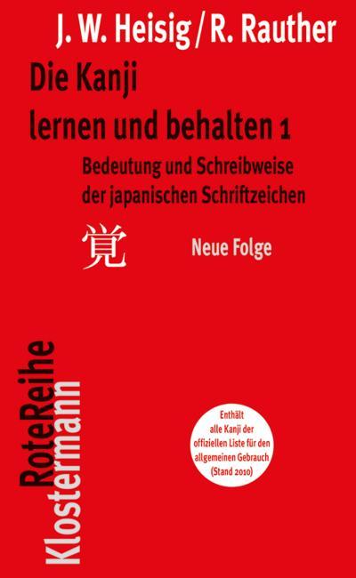 Die Kanji lernen und behalten. Tl.1