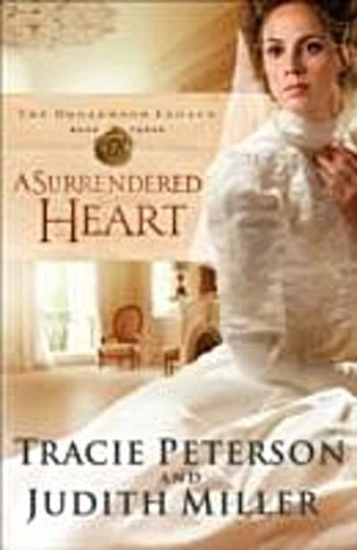 Surrendered Heart (The Broadmoor Legacy Book #3)