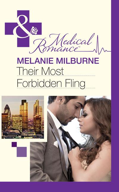Their Most Forbidden Fling (Mills & Boon Medical)
