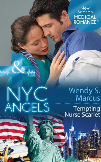 NYC Angels: Tempting Nurse Scarlet (Mills & Boon Medical) (NYC Angels, Book 6)