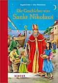 Die Geschichte von Sankt Nikolaus; Miniausgabe; Ill. v. Thönissen, Ute; Deutsch; durchgehend vierfarbig illustriert