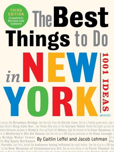The Best Things to Do in New York: 1001 Ideas, The
