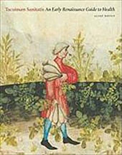 Tacuinum Sanitatis: An Early Renaissance Guide to Health