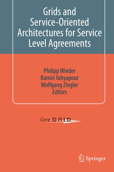 Grids and Service-Oriented Architectures for Service Level Agreements